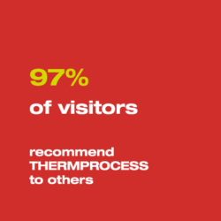 97 % of visitors recommend THERMPROCESS